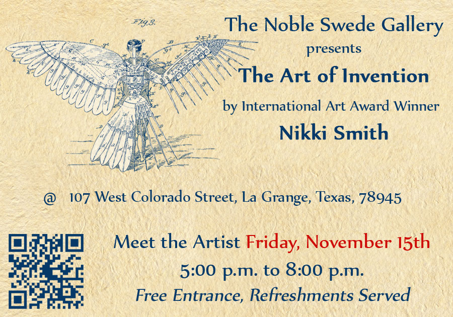 Nikki Smith presents The Art of Invention at The Noble Swede Gallery. Meet the Artist Friday, Nov. 15th, 5-8pm