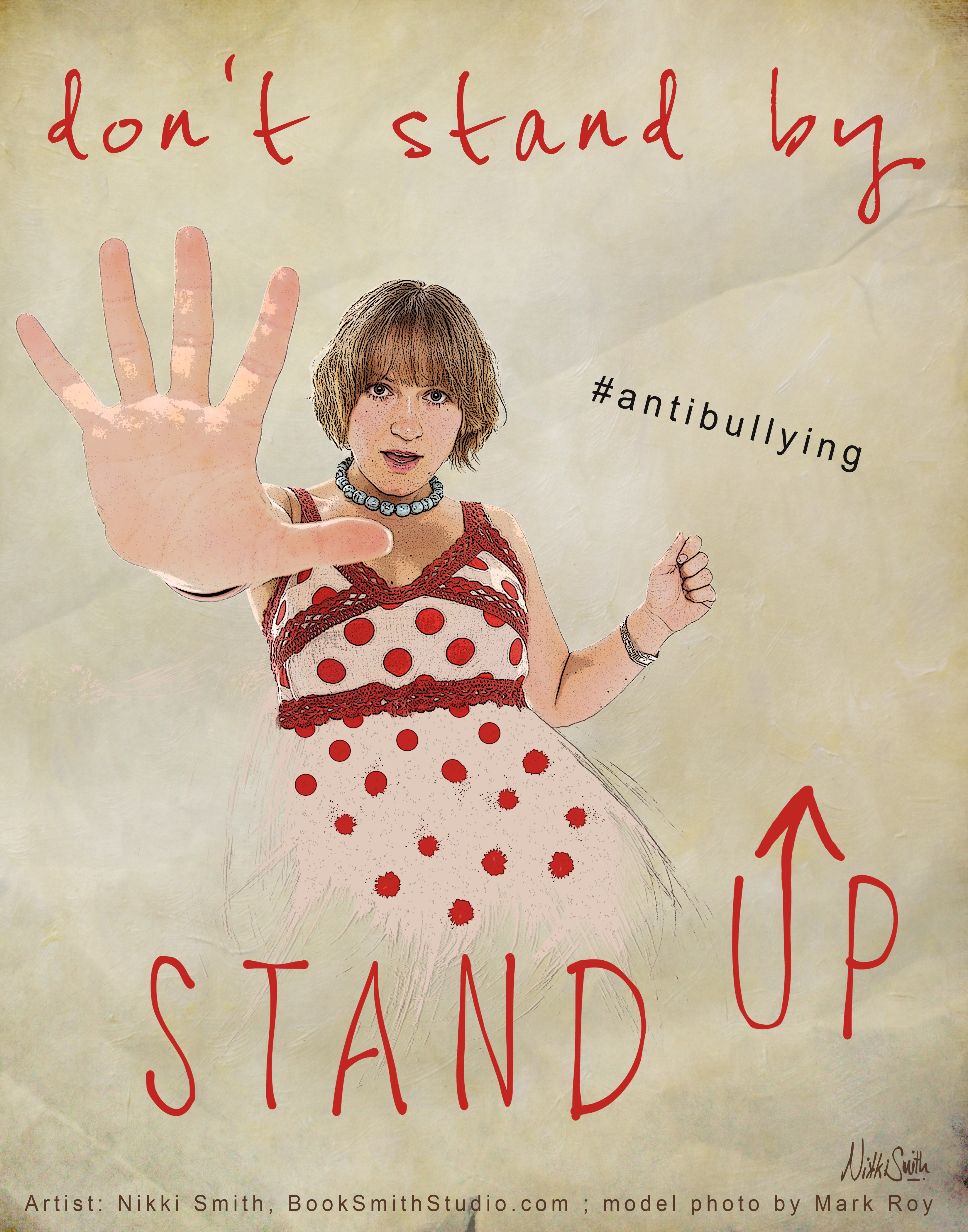 """Created for an anti-bullying campaign. """"Don't stand by…STAND UP ..."""