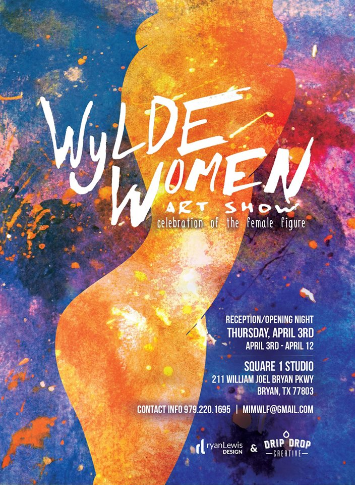 Wylde Women Art Show, April 3rd-12th 2014