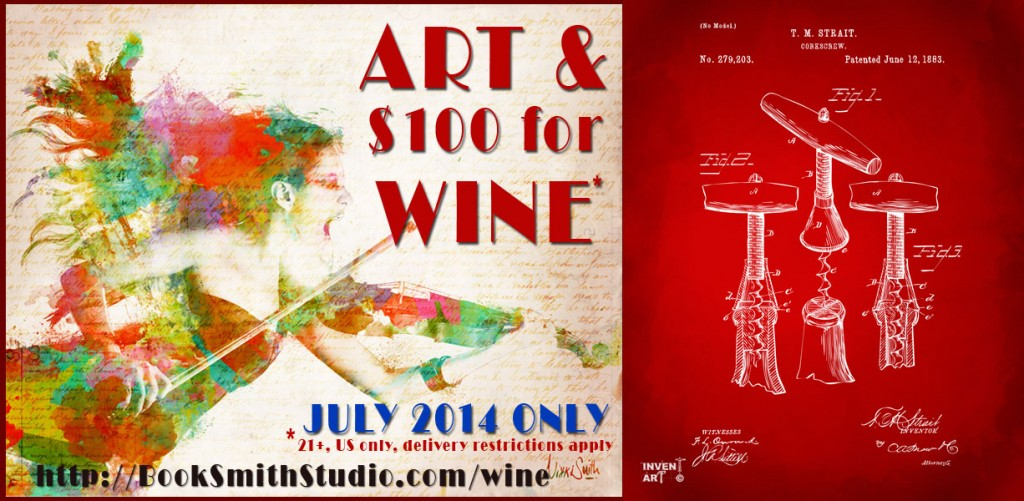 Fine Art and $100 for Wine - July 2014