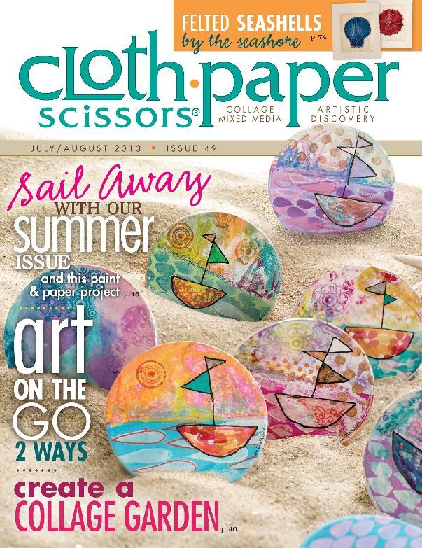 Cloth Paper Scissors, July/August 2013