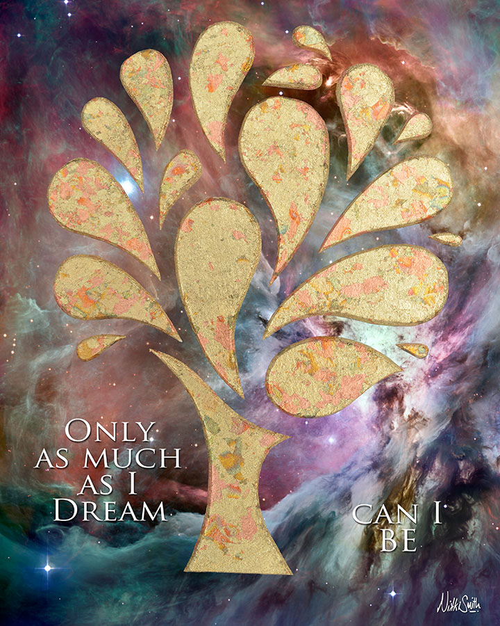 Only as Much as I Dream Can I BE by Nikki Smith